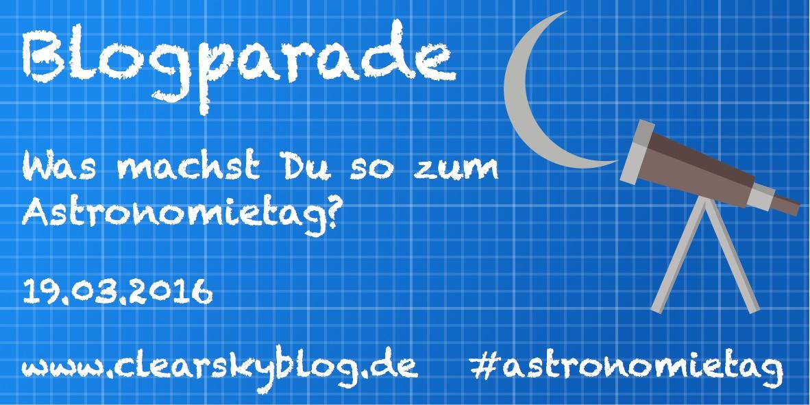 Blogparade Astronomietag 2016